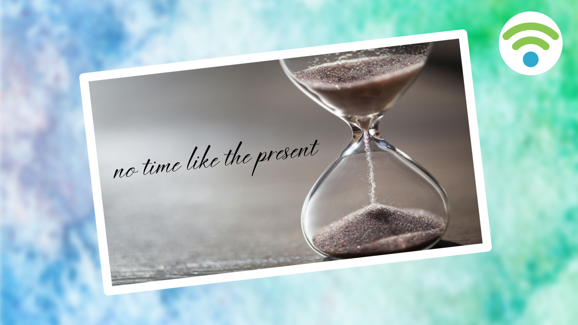 no time like the present | founders blog