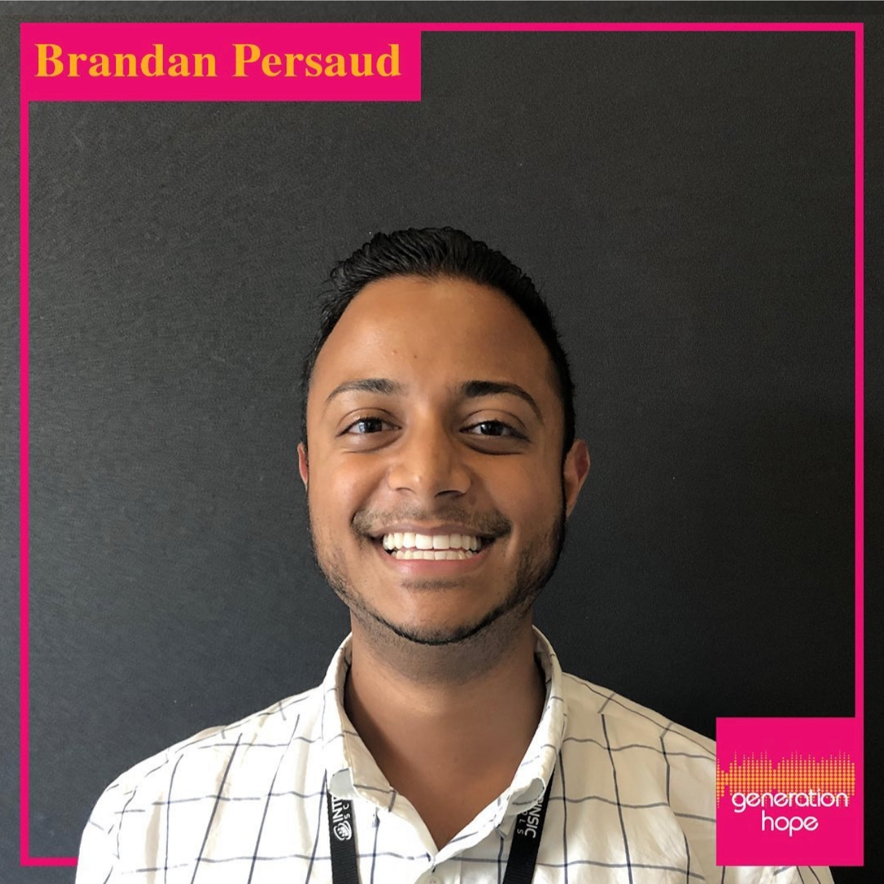 Brandan Persaud | Generation Hope | Episode 1