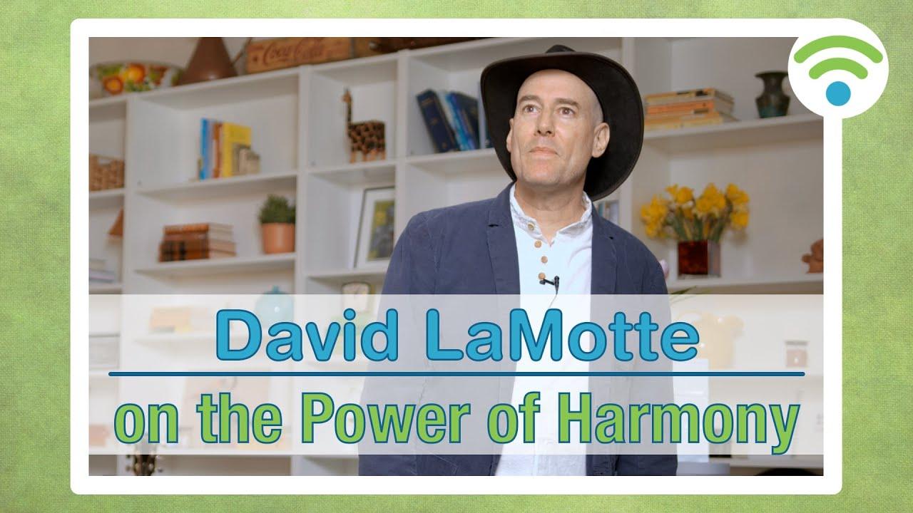David LaMotte on the Power of Harmony | connect.faith