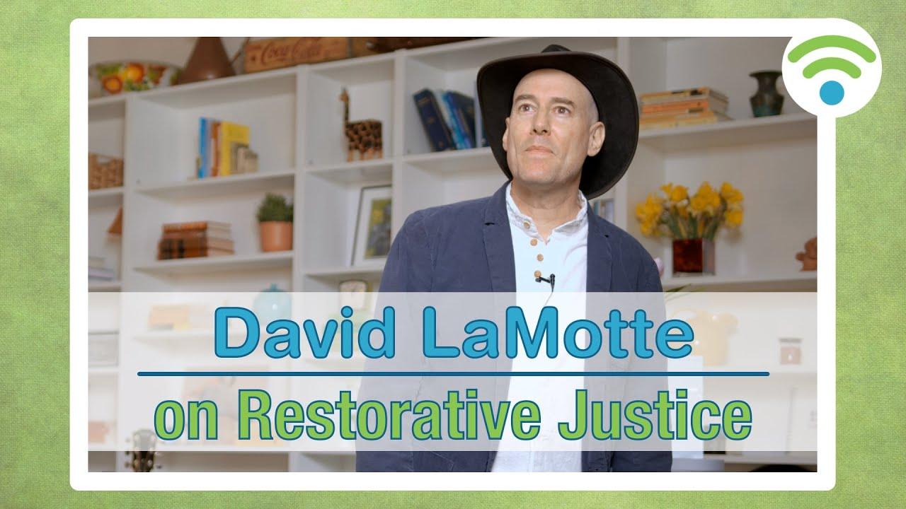 David LaMotte on Restorative Justice | connect.faith